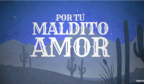 Por tu maldito amor (Lyric Video)